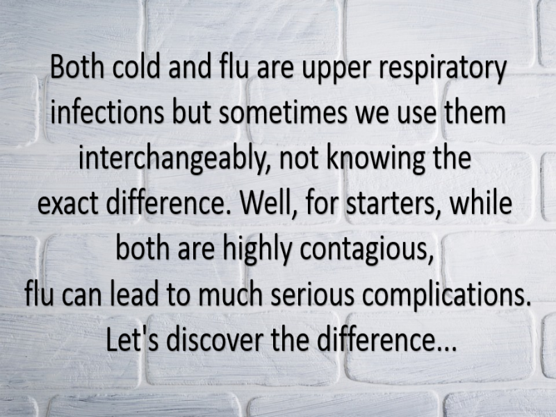 How is cold different from flu?